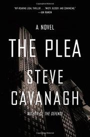 THE PLEA by Steve Cavanagh