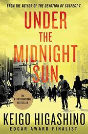 UNDER THE MIDNIGHT SUN by Keigo Higashino