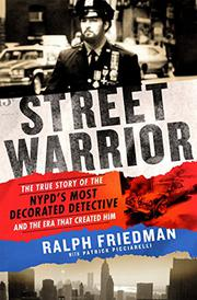STREET WARRIOR by Ralph  Friedman