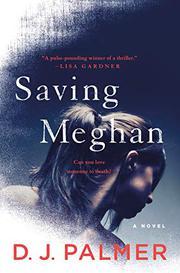 SAVING MEGHAN by D.J. Palmer