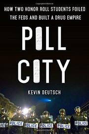 PILL CITY by Kevin Deutsch