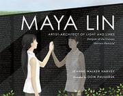 MAYA LIN by Jeanne Walker Harvey