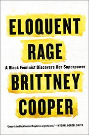 ELOQUENT RAGE by Brittney Cooper