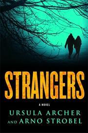STRANGERS by Ursula Archer