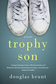 TROPHY SON by Douglas Brunt
