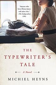 THE TYPEWRITER'S TALE by Michiel Heyns