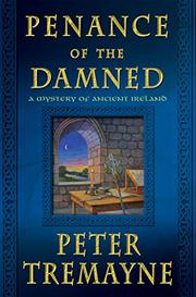 PENANCE OF THE DAMNED by Peter Tremayne