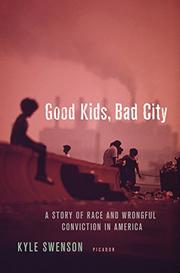 GOOD KIDS, BAD CITY by Kyle Swenson