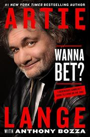 WANNA BET? by Artie Lange