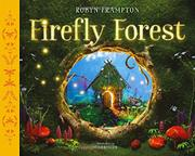 FIREFLY FOREST by Robyn Frampton