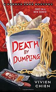 DEATH BY DUMPLING  by Vivien Chien