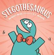 STEGOTHESAURUS by Bridget Heos