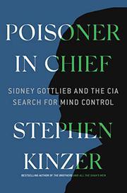 POISONER IN CHIEF by Stephen Kinzer