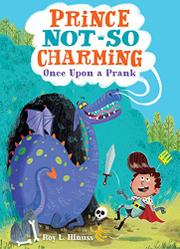 ONCE UPON A PRANK by Roy L. Hinuss
