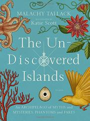 THE UN-DISCOVERED ISLANDS by Malachy Tallack