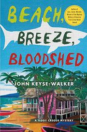 BEACH, BREEZE, BLOODSHED by John Keyse-Walker