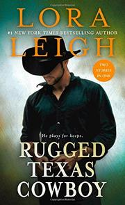 RUGGED TEXAS COWBOY by Lora Leigh