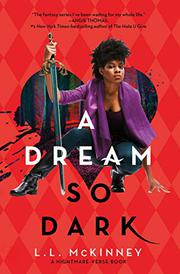 A DREAM SO DARK by L.L. McKinney