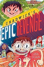 CHADWICK'S EPIC REVENGE by Lisa Doan
