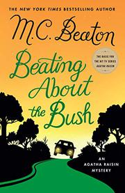 BEATING ABOUT THE BUSH by M.C. Beaton