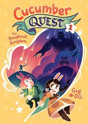 CUCUMBER QUEST: THE DOUGHNUT KINGDOM by Gigi D.G.