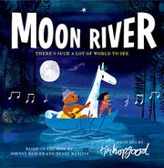 MOON RIVER by Johnny Mercer