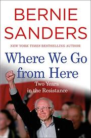 WHERE WE GO FROM HERE by Bernie Sanders