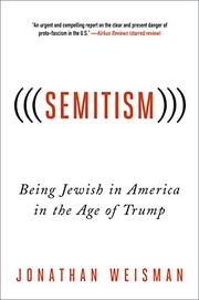 (((SEMITISM))) by Jonathan Weisman