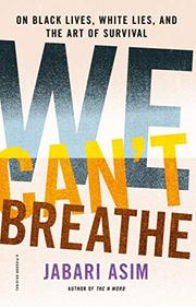 WE CAN'T BREATHE by Jabari Asim