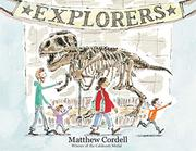 EXPLORERS by Matthew Cordell
