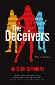 THE DECEIVERS by Kristen Simmons