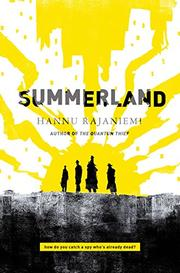 SUMMERLAND by Hannu Rajaniemi
