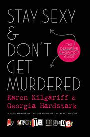 STAY SEXY & DON'T GET MURDERED by Karen Kilgariff