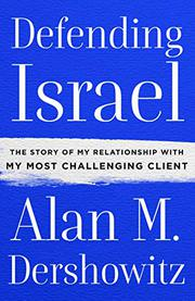DEFENDING ISRAEL by Alan M. Dershowitz