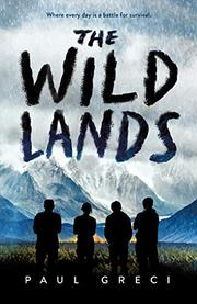 THE WILD LANDS by Paul Greci