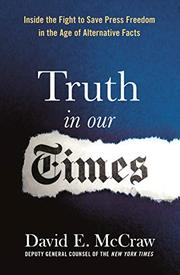 TRUTH IN OUR TIMES by David E. McCraw