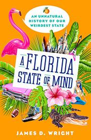 A FLORIDA STATE OF MIND by James D. Wright