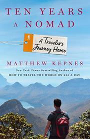 TEN YEARS A NOMAD by Matthew Kepnes