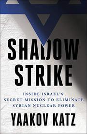 SHADOW STRIKE by Yaakov Katz