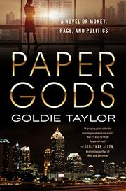 PAPER GODS by Goldie Taylor