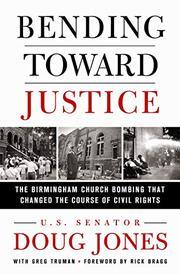 BENDING TOWARD JUSTICE by Doug Jones