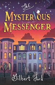 THE MYSTERIOUS MESSENGER by Gilbert Ford