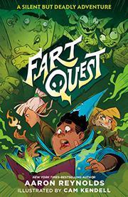FART QUEST by Aaron Reynolds