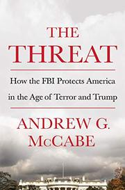 THE THREAT by Andrew G. McCabe