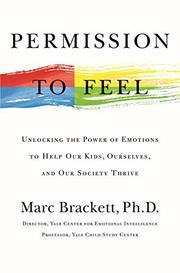 PERMISSION TO FEEL by Marc Brackett