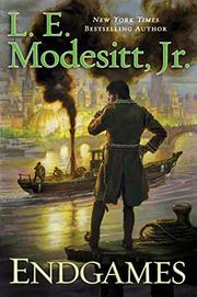 ENDGAMES  by L.E. Modesitt Jr.