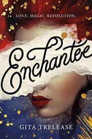 ENCHANTÉE by Gita Trelease