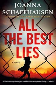 ALL THE BEST LIES by Joanna Schaffhausen