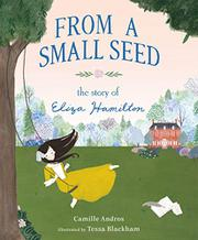 FROM A SMALL SEED by Camille Andros