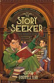 THE STORY SEEKER by Kristin O'Donnell Tubb